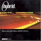 Hybrid - Remix & Additional Production By... '2001