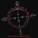 Megadeth - Cryptic Sounds - No Voices in Your Head (Japanese Edition) '1998
