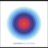 Cantoma - Out Of Town '2010