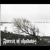 Forest Of Shadows - Six Waves Of Woe '2008