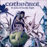 Cathedral - The Garden Of Unearthly Delights '2005