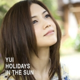 Yui - Holidays In The Sun '2010