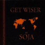 Soldiers Of Jah Army - Get Wiser '2006