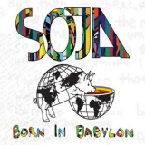 Soldiers Of Jah Army - Born In Babylon '2009