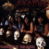Exodus - Pleasures Of The Flesh '1987