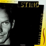 Sting - Fields Of Gold - The Best Of [Digitally Remastered 1998] '1994