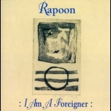 Rapoon - I Am A Foreigner '2003