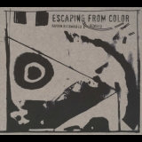 Rapoon - Escaping From Color (rapoon Recomposed & Remixed) '2009