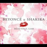 Shakira - Beautiful Liar [CDS] '2007