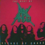 Dark Angel - Decade Of Chaos (The Best Of) '1992
