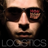 Logistics - Now More Than Ever CD2 (NHS112CD) '2006