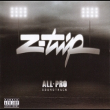 Z-Trip - All-pro Soundtrack '2007
