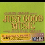 Various Artists - Claude Challe Presents: Just Good Music (CD1) '2006