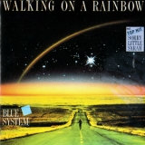 Blue System - Walking On A Rainbow '1987