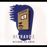 Ultravox - Return To Eden (CD2) '2010