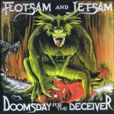 Flotsam And Jetsam - Doomsday for the Deceiver '1986