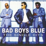 Bad Boys Blue - The Single Hits '2008