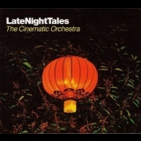 Cinematic Orchestra, The - LateNightTales '2010