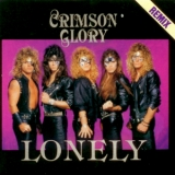 Crimson Glory - Lonely [CDS] (Japanese Edition) '1989
