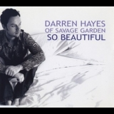 Darren Hayes - So Beautiful (CD2) [CDM] '2005