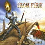 Iron Fire - Metalmorphosized '2010