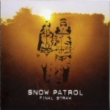 Snow Patrol - Final Straw '2004