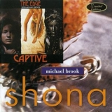 Michael Brook - Shona / Captive '1987