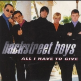 Backstreet Boys - All I Have To Give [CDM] '1997