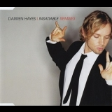 Darren Hayes - Insatiable (Remixes) [CDM] '2002