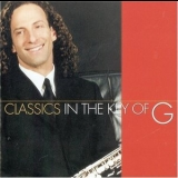 Kenny G - Classics In The Key Of G '1999