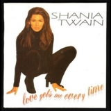 Shania Twain - Love Gets Me Every Time [CDS] '1997