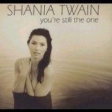 Shania Twain - You're Still The One [CDS] '1998