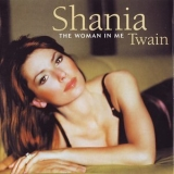 Shania Twain - The Woman In Me '1995