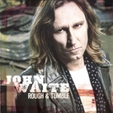 John Waite - Rough & Tumble '2011