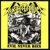 Toxic Holocaust - Evil Never Dies '2003