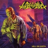 Toxic Holocaust - Hell On Earth '2005