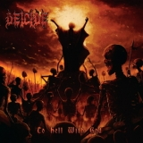Deicide - To Hell With God '2011