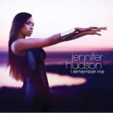 Jennifer Hudson - I Remember Me '2011