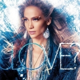Jennifer Lopez - Love? '2011