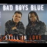 Bad Boys Blue - Still In Love [CDS] '2008