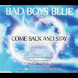 Bad Boys Blue - Come Back And Stay Re-Recorded 2010 [CDS] '2010