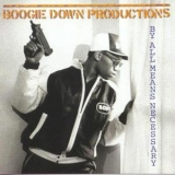Boogie Down Productions - By All Means Necessary '1988