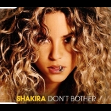 Shakira - Don't Bother [CDS] '2005