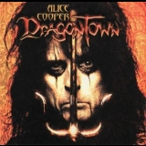 Alice Cooper - Dragontown(Limited Edition) '2001