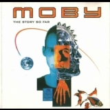 Moby - The Story So Far '1993