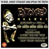 Entombed - DCLXVI: To Ride, Shoot Straight And Speak The Truth '1997