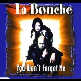 La Bouche - You Won't Forget Me [CDM] '1997