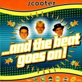 Scooter - And The Beat Goes On! '1995