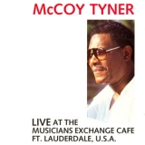 Mccoy Tyner - Live At The Musicians Exchange '1987