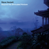 Steve Hackett - Beyond The Shrouded Horizon (disc 2) '2011